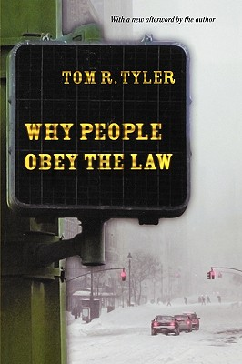 Why People Obey the Law By Tyler, Tom R.